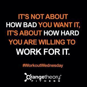 work for it  motivational quotes  orange theory workout