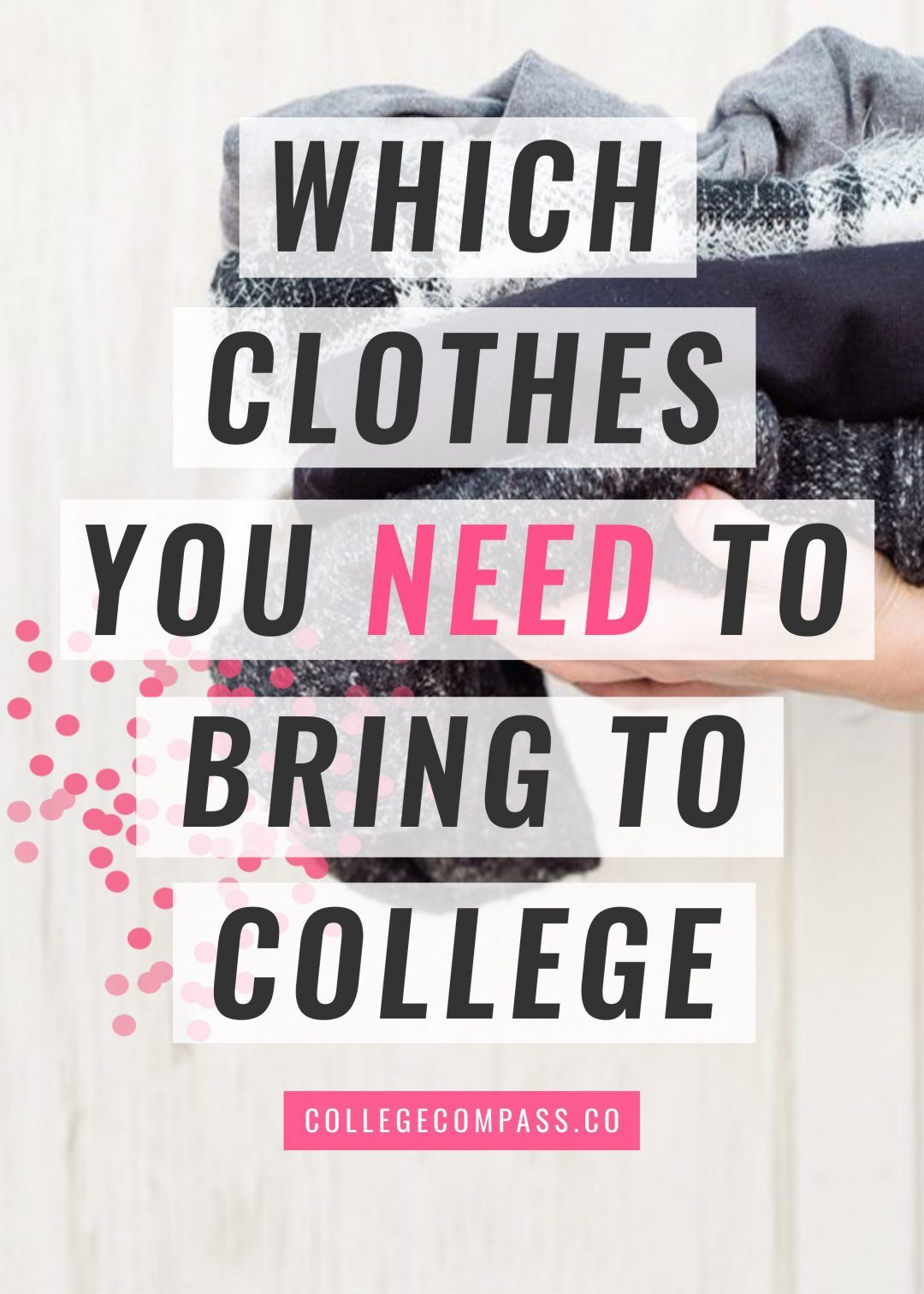 Which Clothes to Pack for College   College Compass
