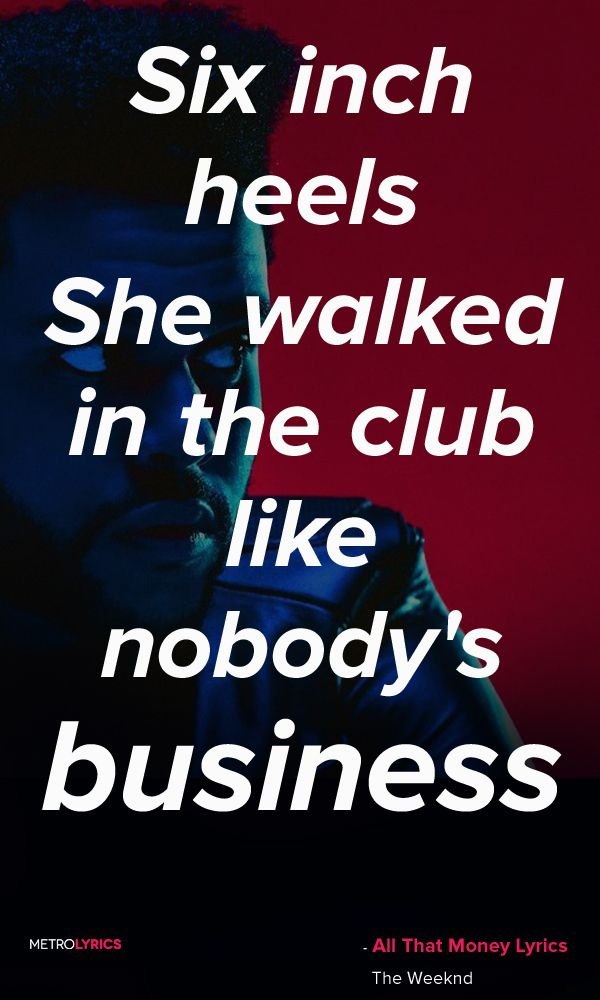Lyric enemy the weeknd lyrics : The Weeknd - All That Money ft Belly Lyrics and Quotes Six inch ...