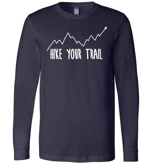 80b74366127 Hike Your Trail Up Arrow Simple Hiker s Premium Long Sleeve Navy T-Shirt