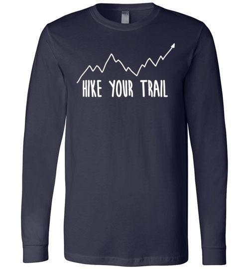 80b74366127 Hike Your Trail Up Arrow Simple Hiker s Premium Long Sleeve Navy T-Shirt