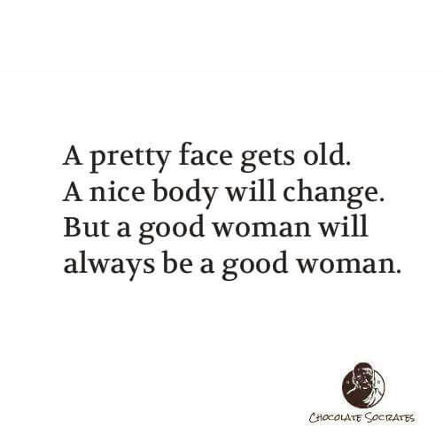 Quote Not Just A Pretty Face True Quotes Words Of Wisdom Quotations
