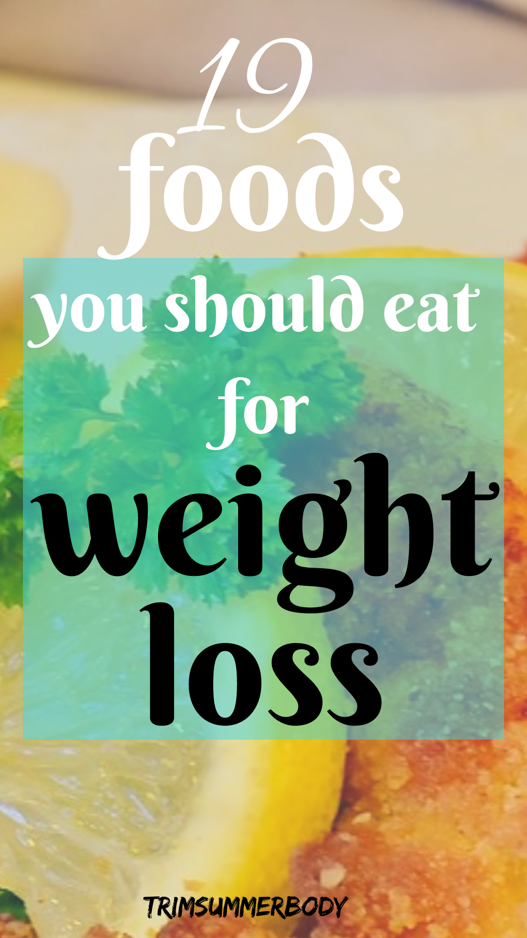 weight loss foods that help boost fat burning -foods to eat to lose weight images