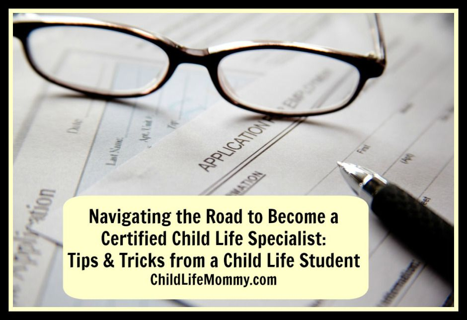 Navigating the Road to become a Certified Child Life Specialist Tips ...