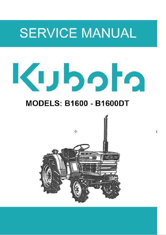 Kubota B1600 B1600dt Tractor Operating Manual Kubota Hydraulic Systems Tractors