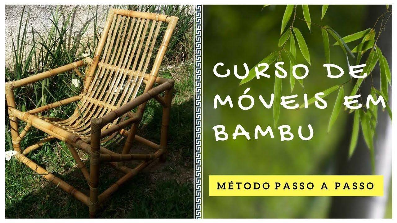 Curso Moveis De Bambu Passo A Passo Descubra A Estrutura Que