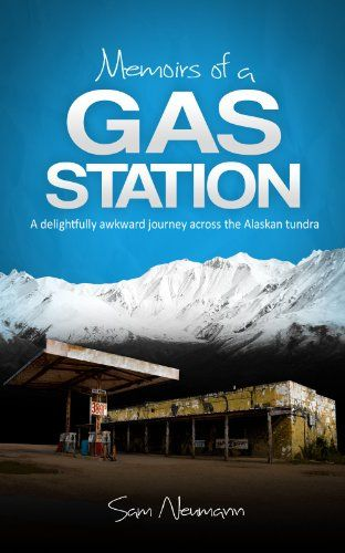 Free Kindle Book For A Limited Time : Memoirs of a Gas Station: A Delightfully Awkward Journey Across the Alaskan Tundra - Early one May, Sam Neumann arrived in the breathtaking wilderness of Denali, Alaska with a smile on his face and adventure in his heart. But less than 24 hours later, both had evaporated as he stood behind the counter of a filthy gas station—his new place of employment—and tried to piece together what exactly had gone wrong.MEMOIRS OF A GAS STATION is a quirky personal…