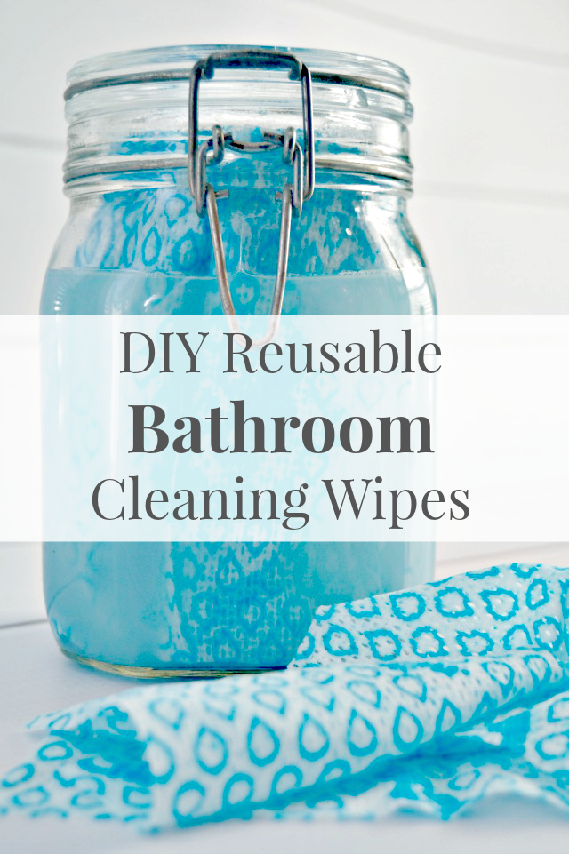 Homemade Reusable Bathroom Cleaning Wipes Diy cleaning