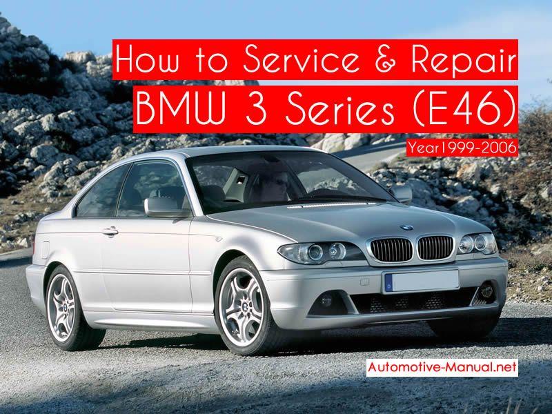 How To Service Repair Bmw 3 Series E46 1999 2005 Pdf Manual Bmw Bmw 3 Series Automotive Mechanic