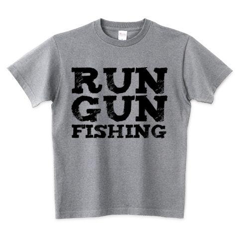 (釣りざんまい) ラン&ガン フィッシング【RUN & GUN FISHING】 釣りTシャツ | デザインTシャツ通販 T-SHIRTS TRINITY(Tシャツトリニティ)