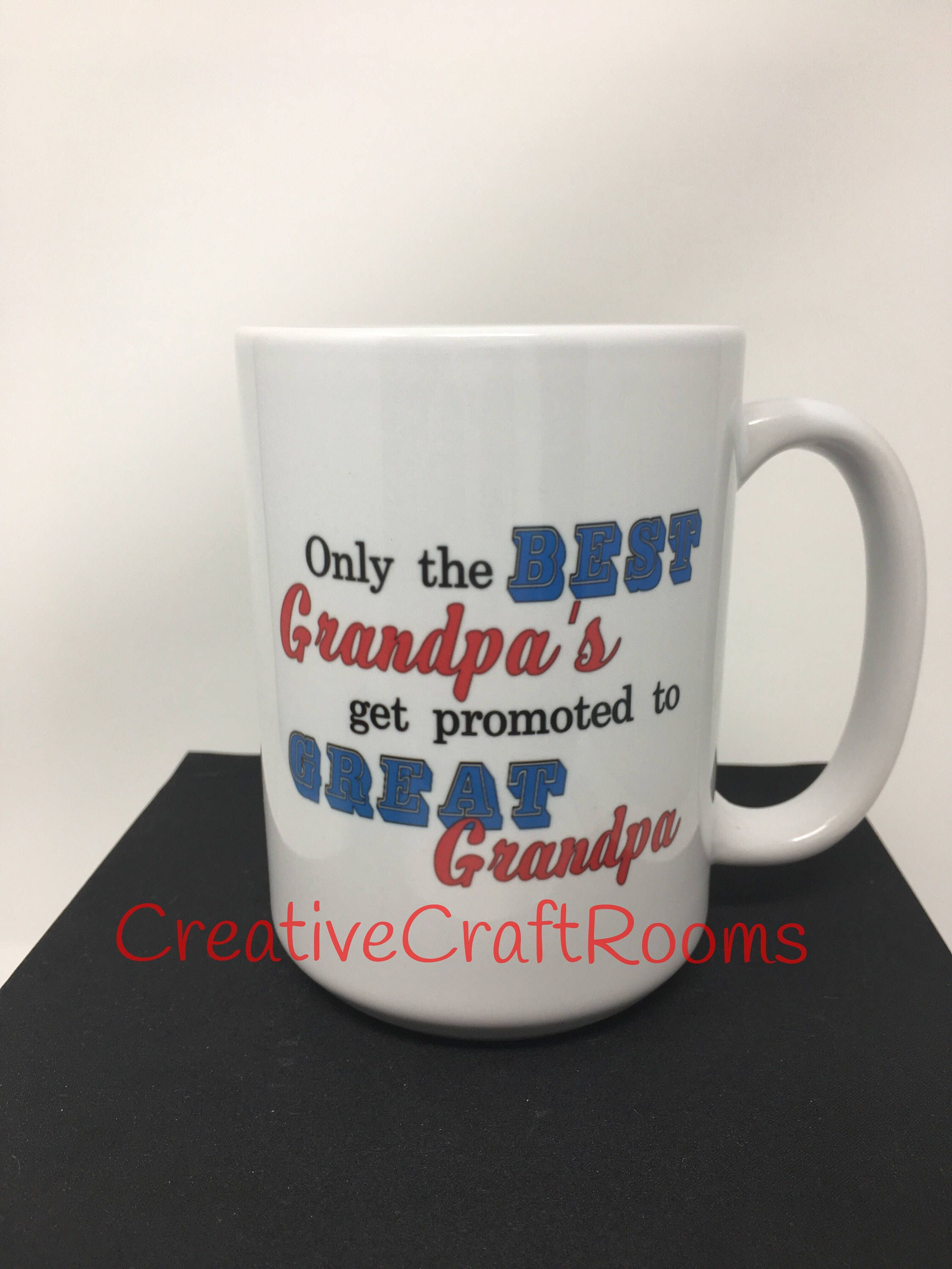ab9528fe6c1 Only the Best Grandpa's get promoted to Great Grandpa Mug, Grandpa Mug,  Grandfather Mug