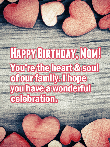 You Re The Heart Happy Birthday Card For Mother Birthday Greeting Cards By Davia Happy Birthday Mom Happy Birthday Mom Quotes Birthday Cards For Mother