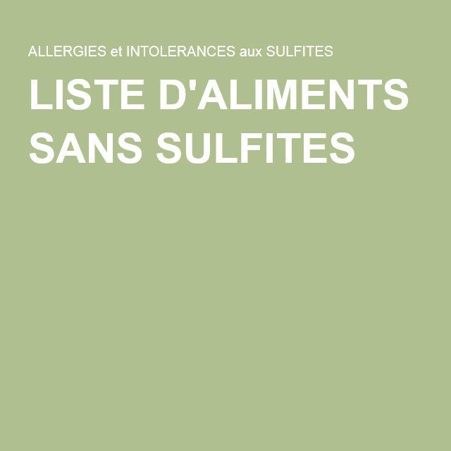liste d 39 aliments sans sulfites liste sans sulfites cuisine. Black Bedroom Furniture Sets. Home Design Ideas