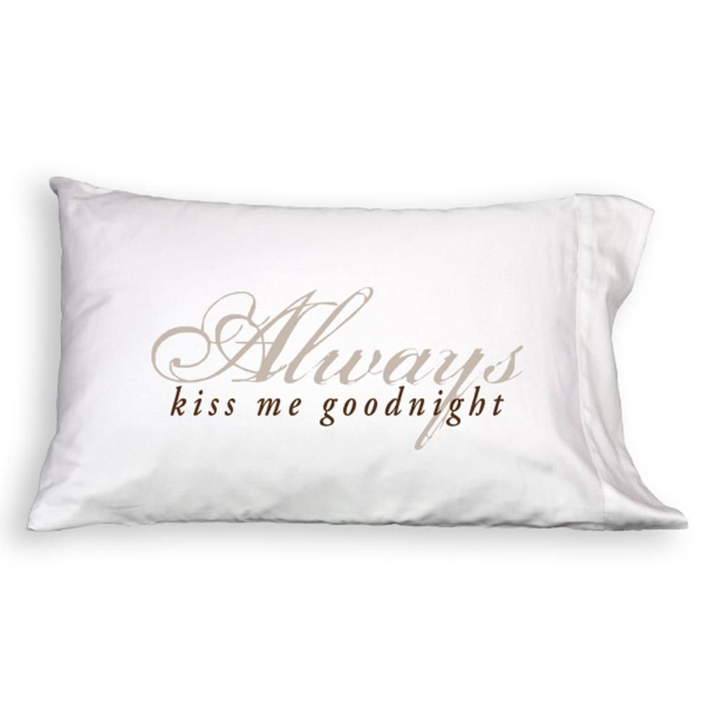 Faceplant Pillowcases Faceplant Dreams Always Kiss Me Goodnight Single Queen Pillowcase