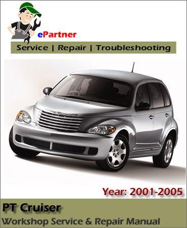 chrysler pt cruiser service repair manual 2001 2005 chrysler rh pinterest com 2003 Chrysler PT Cruiser 2001 chrysler pt cruiser repair manual