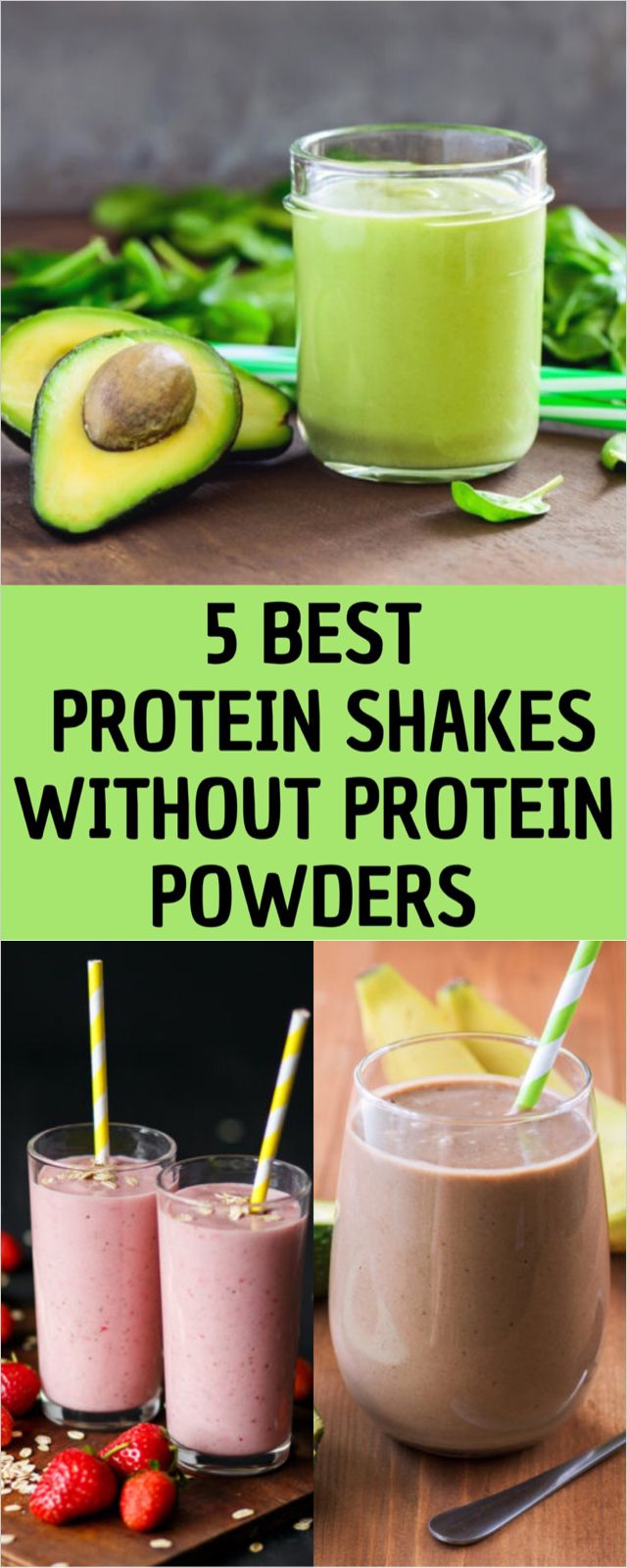 5 Best Protein Shakes without Protein Powders #proteinshakes