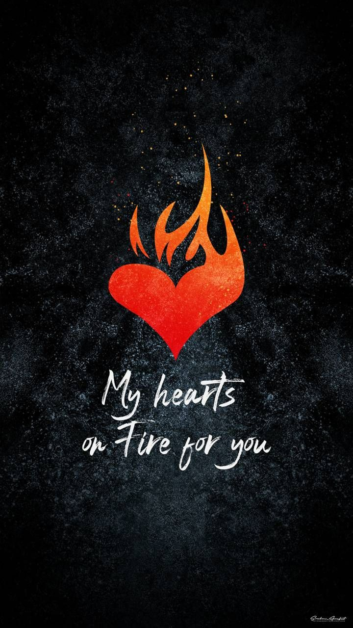Download Heart On Fire Wallpaper By Srabonarafat 07 Free On Zedge Now Browse Millions Of Pop In 2020 Fire Heart Hd Cool Wallpapers Dont Touch My Phone Wallpapers