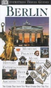 Dk Eyewitness Travel Guides: Berlin (Dk Travel Guides) . $1.00. Publication: April 2000. Publisher: Dorling Kindersley H/B (April 2000). Series - Dk Travel Guides