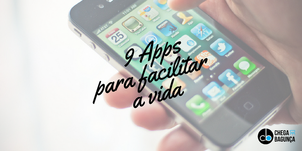 Precisando de uma ajudinha extra para organizar a vida? Veja meus apps favoritos!