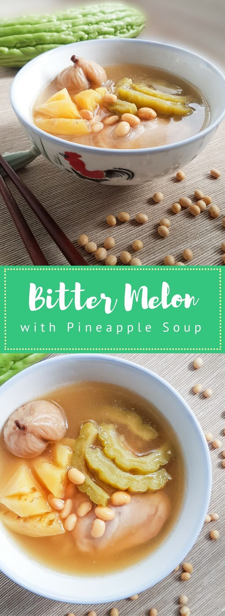 Bitter Melon Soup with Chicken and Pineapple #melonrecipes