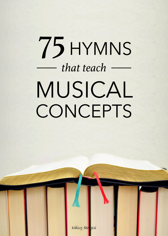 75 Hymns that Teach Musical Concepts   Music   Teaching