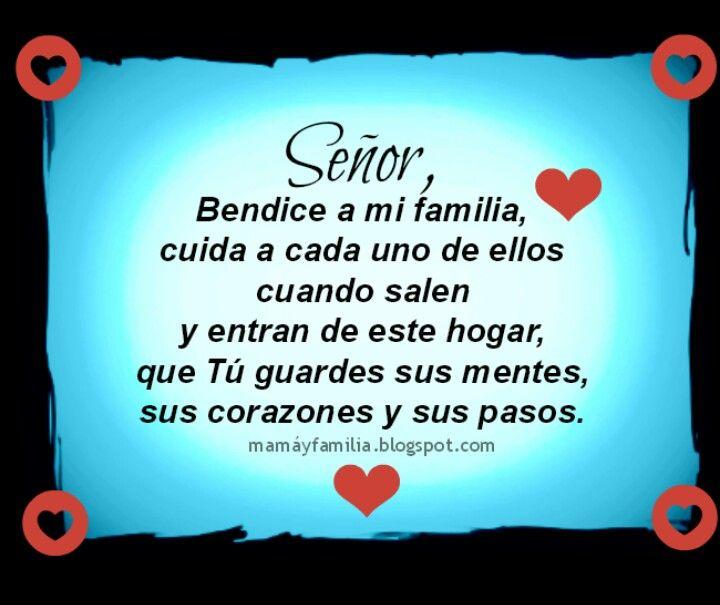 Senor Bendice A Mi Familia Cuida A Cada Uno De Ellos Cuando