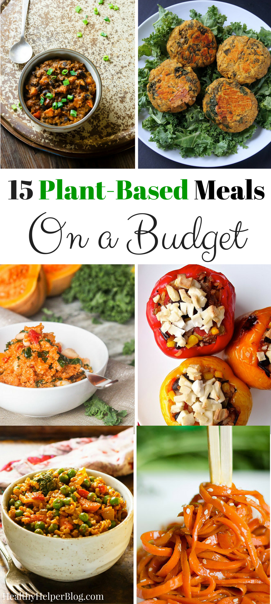 15 plant-based meals on a budget | plant based meals, vegetarian