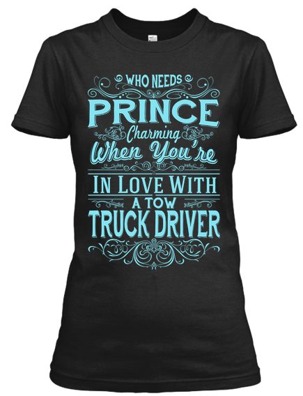 0f009dd5b2 In Love with Tow Truck Driver T-Shirt | Tow Truck Driver | Tow truck ...