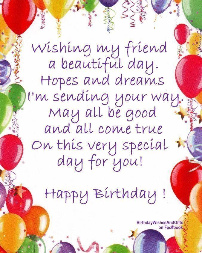 Happy Birthday to my friend Good friends Pinterest – Happy Birthday Greetings Words