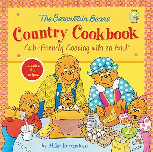 The Berenstain Bears' Country Cookbook: Cub-Friendly Cooking with an Adult (Berenstain Bears/Living Lights) by Mike Berenstain http://www.amazon.com/dp/0310747201/ref=cm_sw_r_pi_dp_N6nAvb0PM2M9S