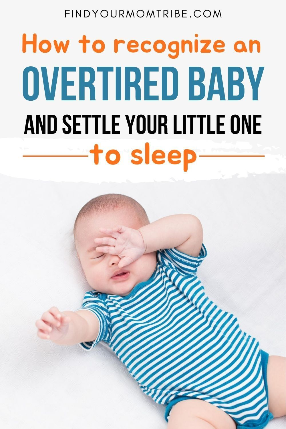 8 signs of an overtired baby and how to get them to sleep
