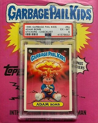 1985 Topps Garbage Pail Kids 1st Series Adam Bomb 8 A Psa Ex Mt 6 Matte Back Card This Card Is Graded In 2020 Garbage Pail Kids Garbage Pail Kids Cards Childhood Toys