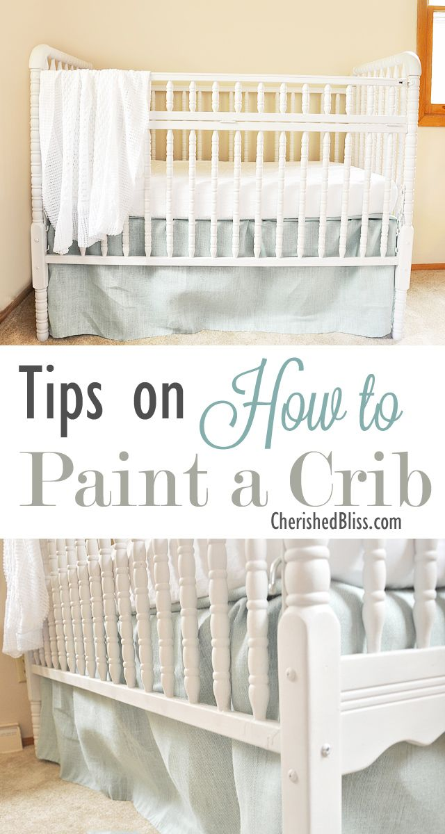 Tips on How to Paint a Crib  Cherished Bliss