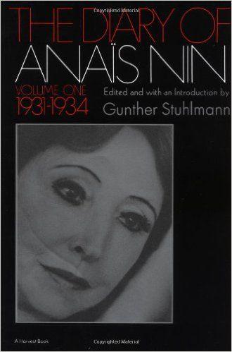 The Diary of Anais Nin, Vol. 1: 1931-1934: Anais Nin: 9780156260251: Amazon.com: Books