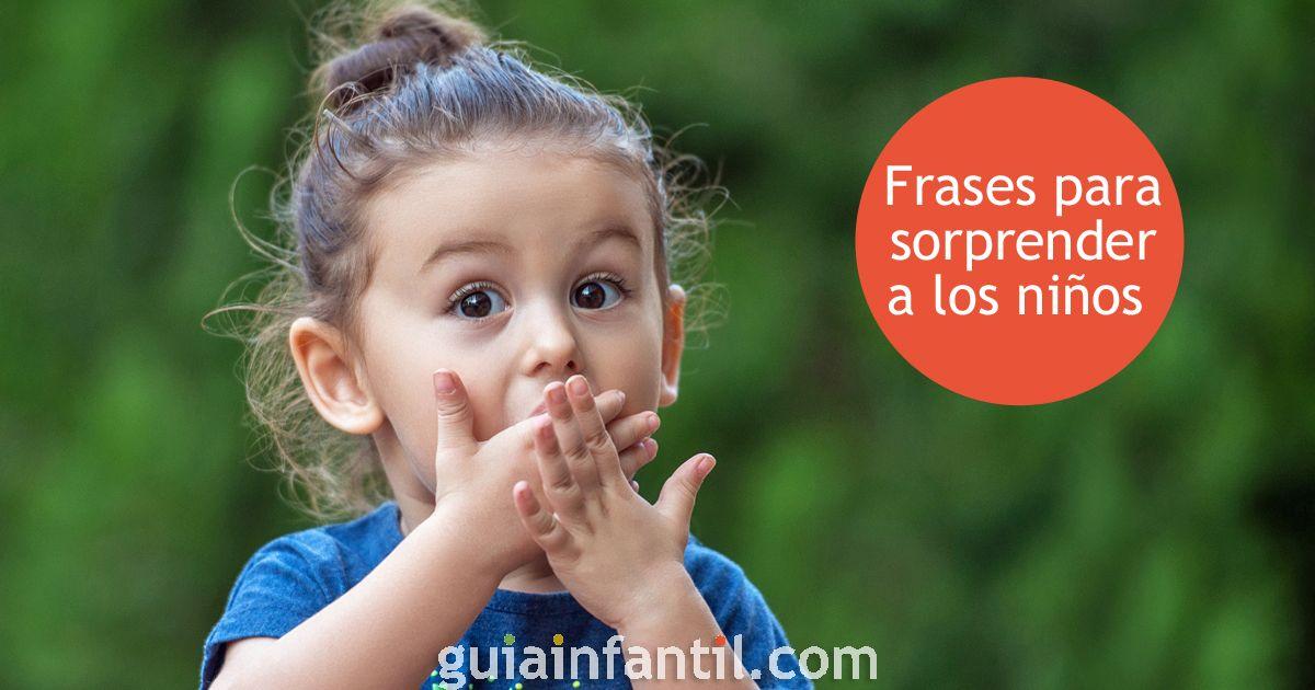 36 asombrosas frases para sorprender a los niños todos los días