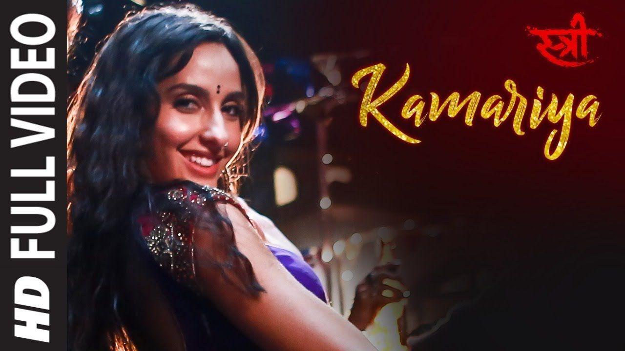 Full Video Kamariya Stree Nora Fatehi Rajkummar Rao Aastha Gill Divya Kumar Sachin Jigar Y New Hindi Songs Latest Bollywood Songs Bollywood Songs