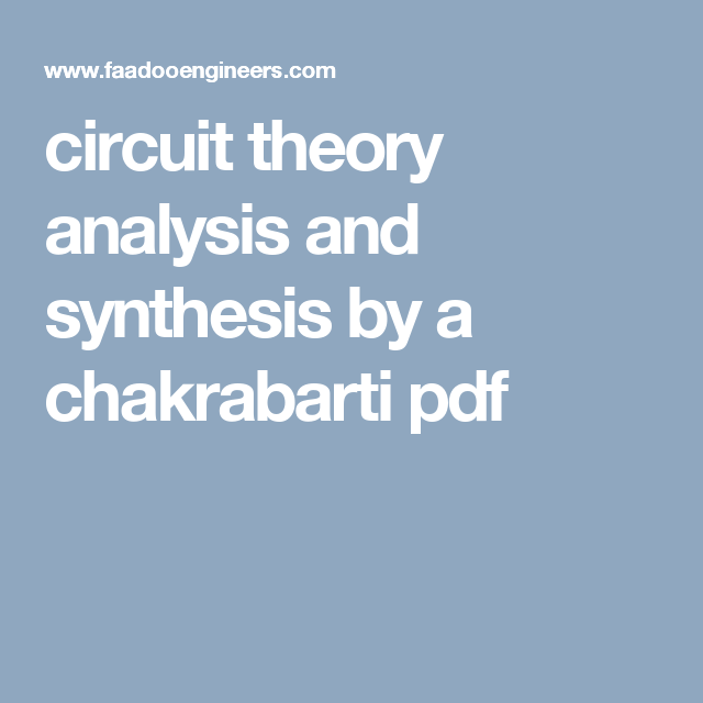 Circuit theory analysis and synthesis by a chakrabarti pdf circuit theory analysis and synthesis by a chakrabarti pdf faadooengineers pinterest circuits pdf and class notes fandeluxe Gallery