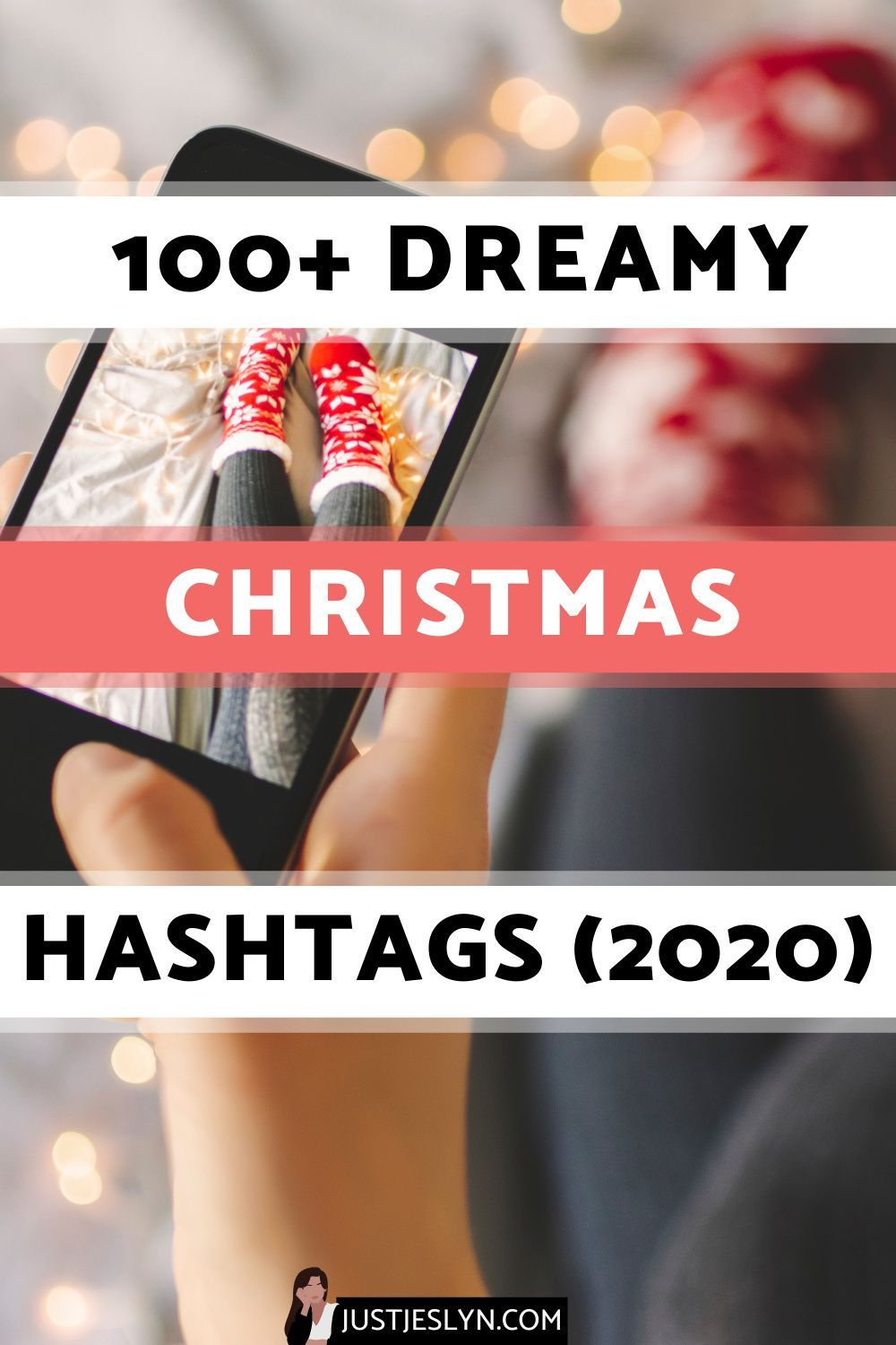 Top Christmas Hashtags 2020 100+ Dreamy Christmas Instagram Hashtags (2020) | Just Jes Lyn in