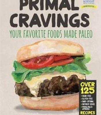 Primal cravings your favorite foods made paleo pdf cookbooks primal cravings your favorite foods made paleo pdf forumfinder Gallery