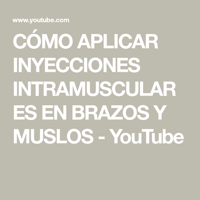 como aplicar inyeccion intramuscular en el muslo