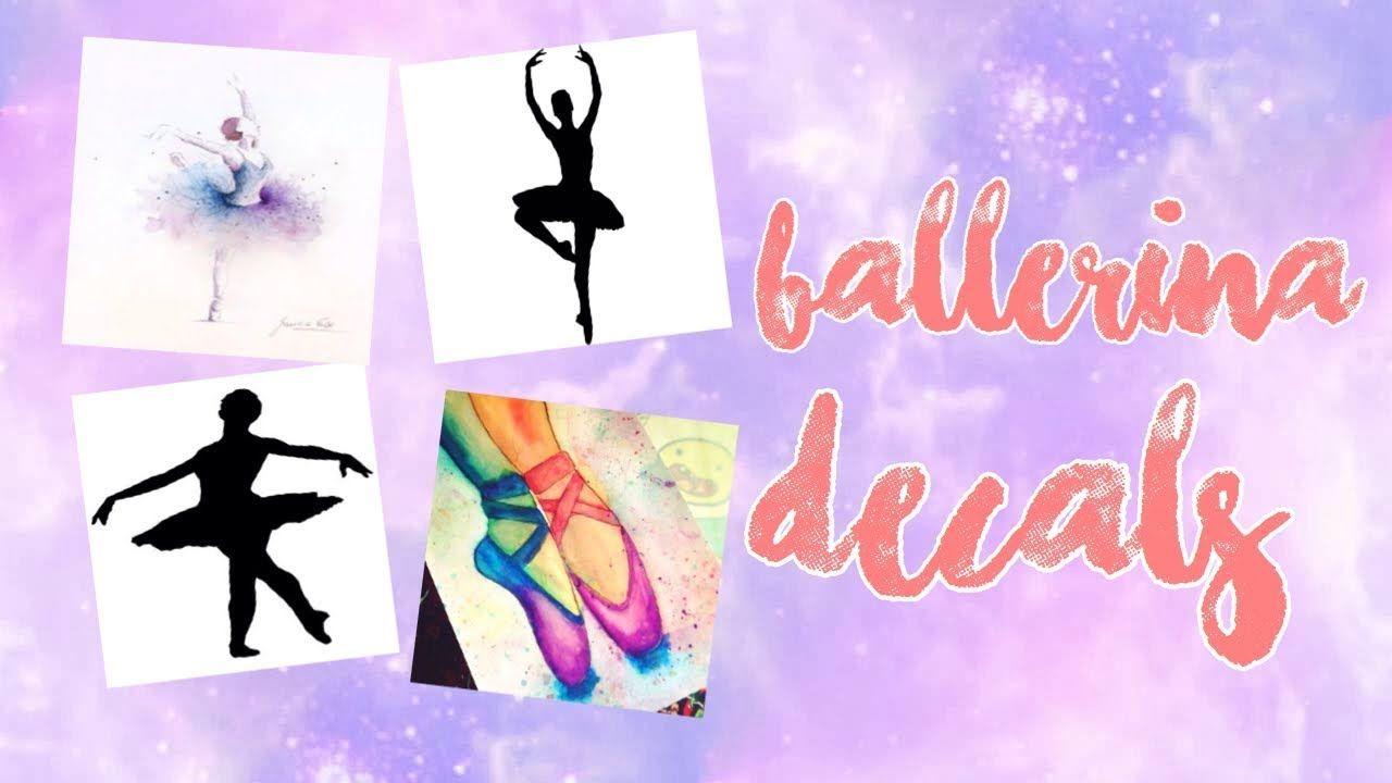 Ballet Roblox Roblox Bloxburg Ballerina Decal Id S Youtube Custom Decals Baby Room Decals Decal Design