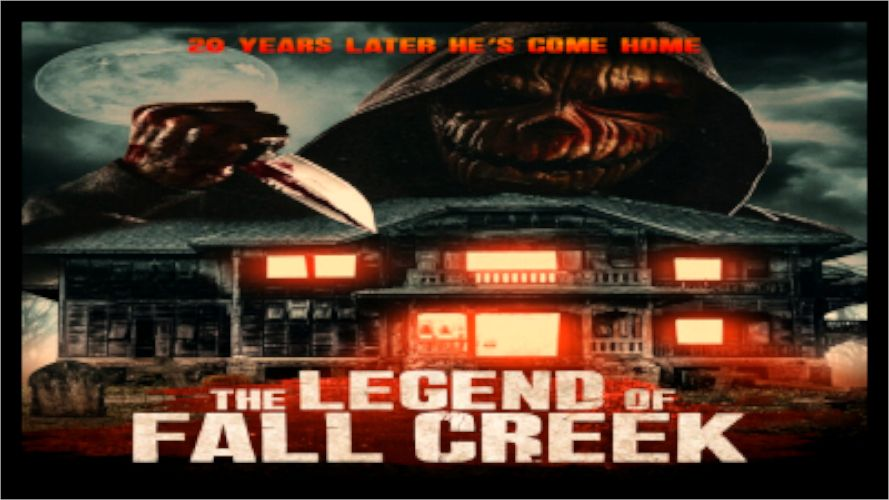 The Legend Of Fall Creek 2021 In 2021 Fall Creek Latest Horror Movies Legend
