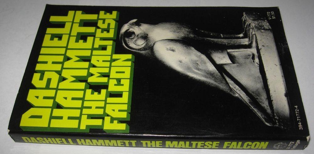 The Maltese Falcon By Dashiell Hammett Paperback 1972 Vintage Paperback Dashiell Hammett Maltese Paperbacks