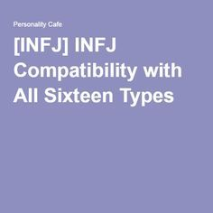 Myers briggs infj compatibility