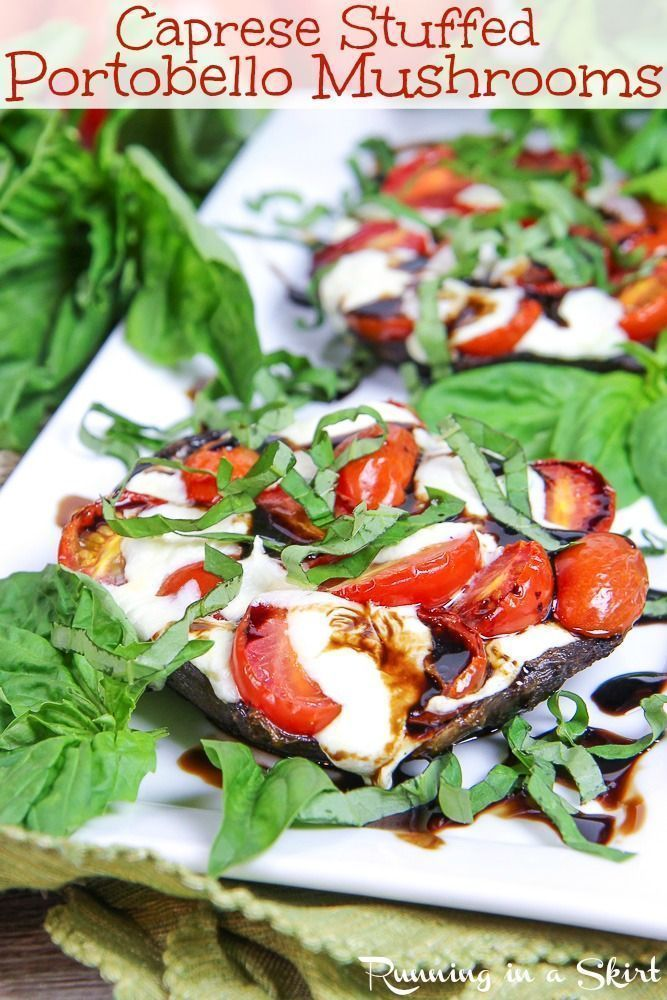 Portobello Mushrooms recipe- SO Easy! Brushed with garlic and stuffed with tomato and fresh mozzarella.  Low carb, gluten free and vegetarian.  Grilled or baked. / Running in a Skirt