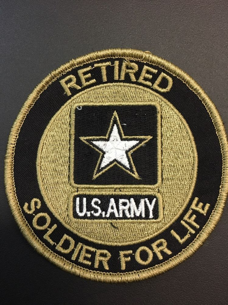 US Army Retired Soldier For Life Large Patch Embroidered