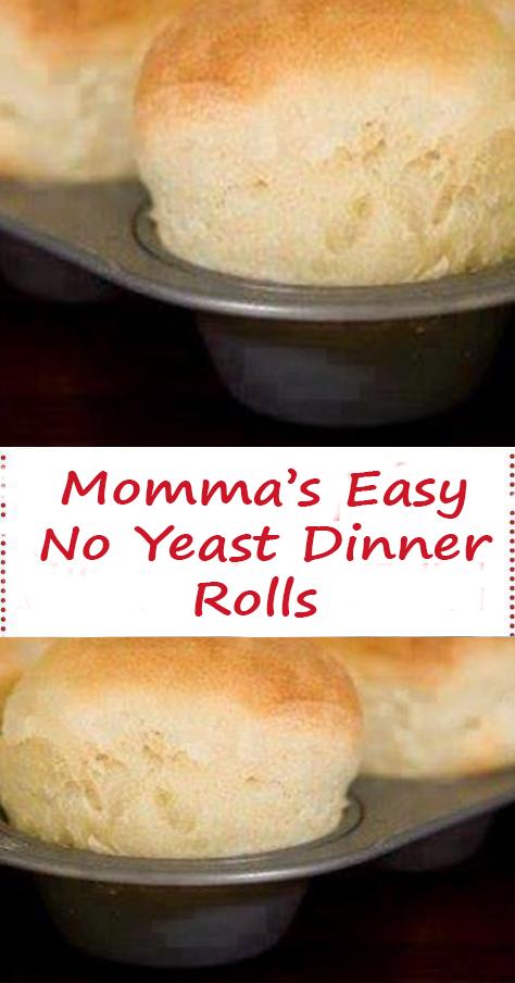 Momma S Easy No Yeast Dinner Rolls In 2020 No Yeast Dinner Rolls