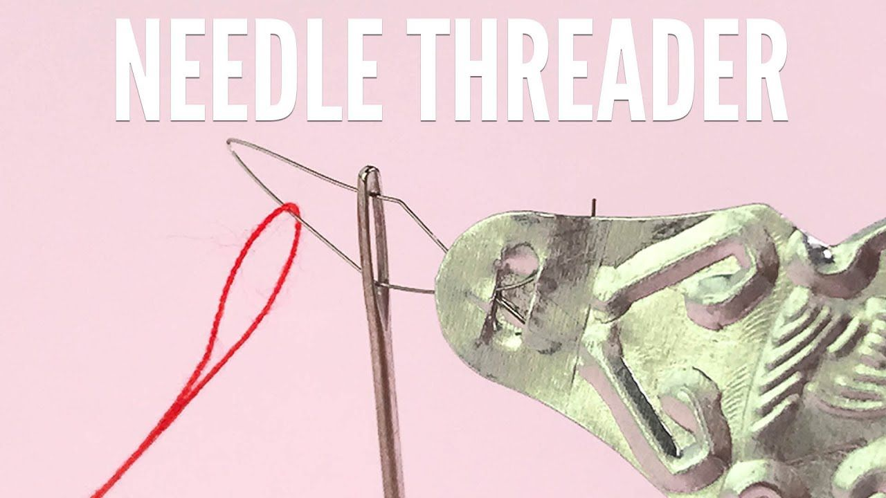 Needle Threader How To Use A Needle Threader Youtube Needle Threaders Sewing A Button Sewing