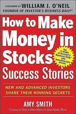 awesome How to Make Money in Stocks Success Stories  New and Advanced Investors... - For Sale