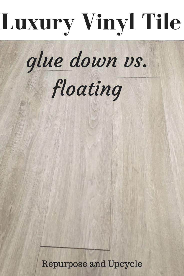Luxury Vinyl Tile Floating Vs Glue Down Luxury Vinyl Tile Luxury Vinyl Flooring Luxury Vinyl
